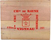 1 GRANDE ESTAMPES COUVERCLE CAISSE DE 6 BOUTEILLE DE RAYNE VIGNEAU 2001