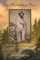 The Mountain Men Book by Laycock-Hawken Muzzleloader Flintlock Muzzleloading-NEW