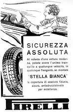 PUBBLICITA' GOMME PNEUNATICI PIRELLI STELLA BIANCA DONNA AUTO GUIDA VELOCITA' 32