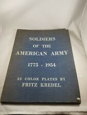 Soldiers of the American Army 1775-1954 32 Fritz Kredel Color Plates Super RARE!