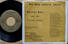 NEW ORLEANS SAINTS football 45: DOCTOR BOB & the he-not-knows DA NEW SAINTS SONG