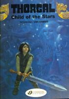 Thorgal : Child of the Stars, Paperback by Rosinski, Grzegorz; Van Hamme (ILT...