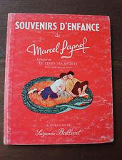 1964 Souvenirs d'enfance Marcel Pagnol Le temps des secrets Illustré Ballivet
