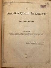 Albert von Thimus: Die harmonikale Symbolik des Alterthums 1868, 1870, 1876