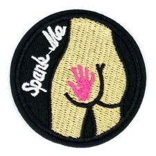b465a8e49683 us seller spank me ass funny Embroidered Patch Iron On Applique 1617