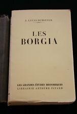 LES BORGIA-LUCAS DUBRETON- EDITION ORIGINALE 1952