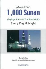 More than 1000 Sunan (Sayings & Acts of the Propthet -Pbuh-) Every Day & Night