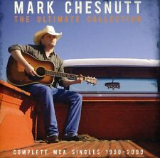 Mark Chesnutt - Ultimate Collection: Complete MCA Single 1990-2000 [New CD] UK -
