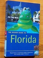 The Rough Guide to FLORIDA - Miami Key West Everglades ...