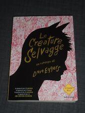 LE CREATURE SELVAGGE - DAVE EGGERS (Mondadori) 1^ EDIZ: