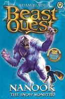 Nanook the Snow Monster: Series 1 Book 5 (Beast Quest), Blade, Adam , Good | Fas