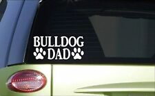 Bulldog Dad *H793* 8 inch Sticker decal dog bully bullie olde english bulldog