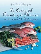La cocina del pescado y marisco en los paises mediterraneo