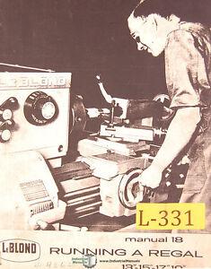 "Leblond 13"", 15 17 & 19, #18 Lathe Operations Maintenance and Parts Manual 1962"
