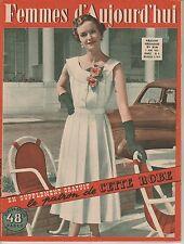 Femmes d'Aujourd'hui N°318 du 7 juin 1951 avec son patron Mode vintage