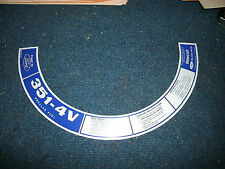 1973 FORD MUSTANG OR MACH 1 351C 4BBL AIR CLEANER TOP LID DECAL D2OF-9C611-BC