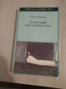 Georges Simenon, I fantasmi del cappellaio (Adelphi) NARRATIVA