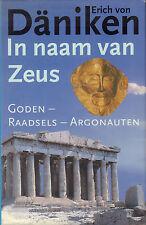 IN NAAM VAN ZEUS (GODEN/RAADSELS/ASTRONAUTEN) - Erich von Däniken