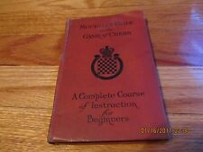 1915 MITCHELL'S GUIDE TO THE GAME OF CHESS- David A Mitchell DAVID McKAY PHILA