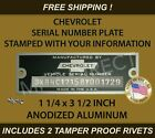 CHEVY CHEVROLET SERIAL NUMBER DATA TAG ID PLATE STAMPED WITH YOUR INFORMATION  for sale