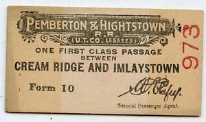 c. 1900 Pemberton & Hightstown Railroad Ticket Cream Ridge Imlaystown New Jersey