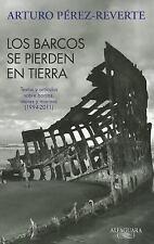 Los barcos se pierden en tierra  Ships are Lost Ashore (Spanish Editio-ExLibrary
