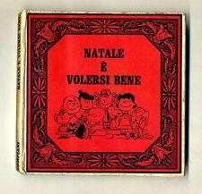 Charles M. Schulz # NATALE È VOLERSI BENE # Bompiani 1965