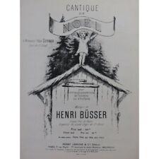BÜSSER Henri Cantique de Noël Chant Piano ou Orgue 1950 partition sheet music sc