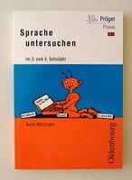 Sprache untersuchen im 3. und 4. Schuljahr von Anna Merzinger