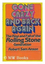Gone Crazy and Back Again by Robert Sam Anson
