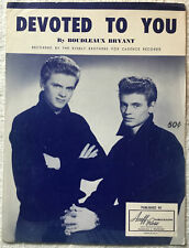 Devoted To You 1958 Vintage Sheet Music Recorded by The Everly Brothers RARE