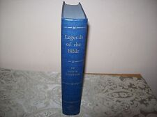 LEGENDS OF THE BIBLE 1966 LOUIS GINZBERG GREAT CONDITION
