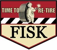 Fisk Time to Re-Tire Vintage Inspired Advertisement Plasma Cut Metal Sign