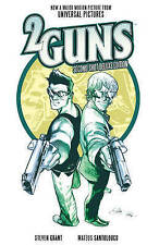2 GUNS: Second Shot Deluxe Edition  by Steven Grant : WH2-BOOM3 : PBL105 : NEW