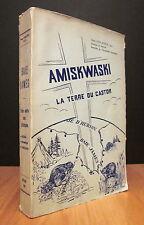 AMISKWASKI, LA TERRE DU CASTOR. PAR SŒUR PAUL-ÉMILE.