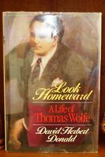 Look Homeward : A Life of Thomas Wolfe by David Herbert Donald (1987, Hardcover)