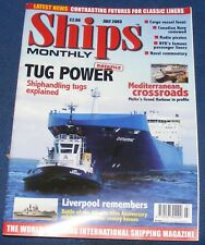 SHIPS MONTHLY JULY 2003 - TUG POWER/MEDITERRANEAN CROSSROADS/LIVERPOOL REMEMBERS