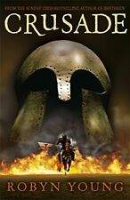 Crusade: Brethren Trilogy Book 2 by Young, Robyn Hardback Book The Fast Free