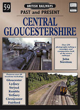 British Railways Past and Present - CENTRAL GLOUCESTERSHIRE (Paperback, 2008)