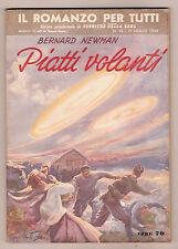 Bernard Newman PIATTI VOLANTI - Collana Il Romanzo per Tutti - luglio 1950