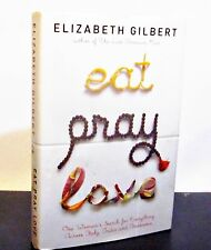 EAT PRAY LOVE by ELIZABETH GILBERT HCDJ