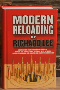 MODERN RELOADING Richard Lee HC Book 2001
