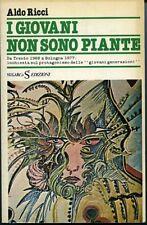 I giovani non sono piante. Aldo Ricci. Da Trento 1968 a Bologna 1977: inchi