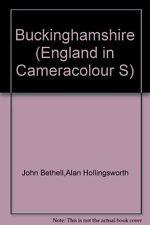 Buckinghamshire (England in Cameracolour),John Bethell, Alan Hollingsworth