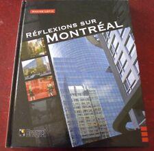 Hard Cover French Book Réflexions sur Montréal ! 144 pages Maxime Lefin 2009