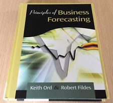Keith Ord & Robert Fildes - PRINCIPLES OF BUSINESS FORECASTING - Forecasts - HC