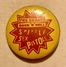 The Sex Pistols Vintage 80'S The Great Rock 'N' Roll Swindle Pin Ultra Rare