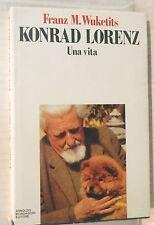 KONRAD LORENZ Una vita Franz M Wuketits Mondadori 1991 Scienza Etologia Storia