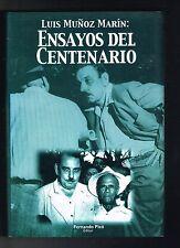 Fernando Pico Luis Munoz Marin Ensayos Del Centenario Puerto Rico 1999 1st Editi