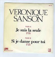 45 RPM SP (PROMO)VERONIQUE SANSON JE SUIS LA SEULE